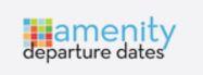 amenity departure dates